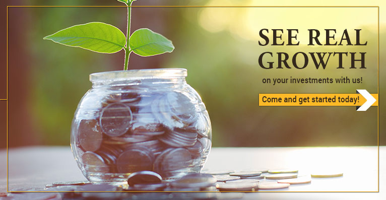 See Real Growth on your investment with us. Come and get started today!